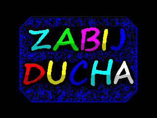[screenshot of Zabij Ducha]