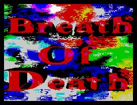 [screenshot of Breath of Death]
